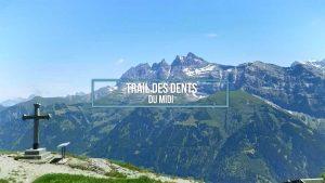En direct : Trail des Dents du Midi